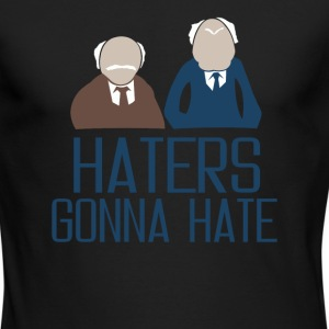 Haters Gonna Hate - Men's Long Sleeve T-Shirt by Next Level