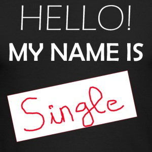 My Name is SINGLE - Men's Long Sleeve T-Shirt by Next Level