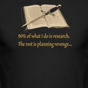 Ninety Percent Research the rest is planing reveng - Men's Long Sleeve T-Shirt by Next Level