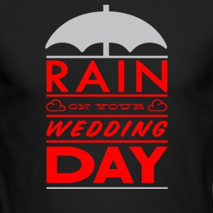 Rain on your wedding day - Men's Long Sleeve T-Shirt by Next Level