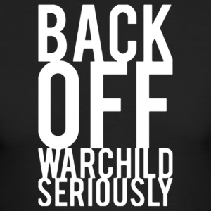 Back Off Warchild - Men's Long Sleeve T-Shirt by Next Level