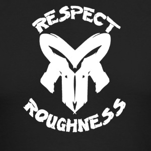 Respect Roughness Design - Men's Long Sleeve T-Shirt by Next Level
