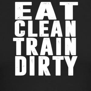 eat clean train dirty - Men's Long Sleeve T-Shirt by Next Level
