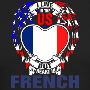 I Live In The Us But My Heart Is In French - Men's Long Sleeve T-Shirt by Next Level
