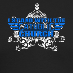 Stand With Catholic Church Shirt - Men's Long Sleeve T-Shirt by Next Level