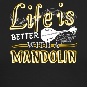 Life Is Better With Mandolin Shirt - Men's Long Sleeve T-Shirt by Next Level