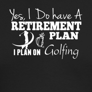 Retirement Plan On Golfing Shirt - Men's Long Sleeve T-Shirt by Next Level