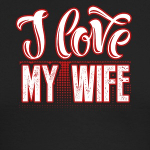 I Love My Wife Tee Shirt - Men's Long Sleeve T-Shirt by Next Level