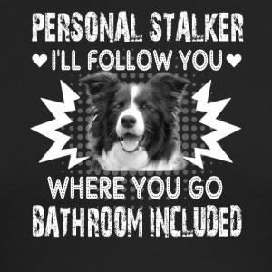 Border Collie Personal Stalker Shirts - Men's Long Sleeve T-Shirt by Next Level