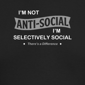 I'm not anti-social. I'm selectively Social Tshirt - Men's Long Sleeve T-Shirt by Next Level
