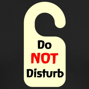 Do Not Disturb Tag - Men's Long Sleeve T-Shirt by Next Level