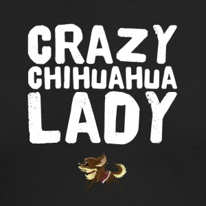 Crazy chihuahua Lady - Men's Long Sleeve T-Shirt by Next Level