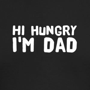 Hi Hungry I'm Dad - Men's Long Sleeve T-Shirt by Next Level