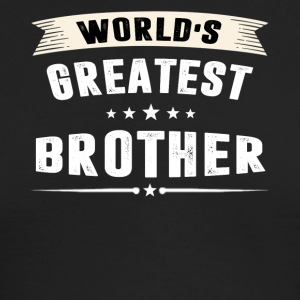 World s Greatest BROTHER T-shirt - Men's Long Sleeve T-Shirt by Next Level