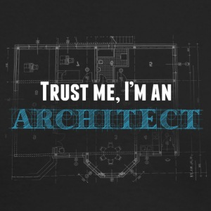 trust me, i'm an architect - Men's Long Sleeve T-Shirt by Next Level