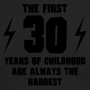 The First 30 Years Of Childhood - Men's Long Sleeve T-Shirt by Next Level