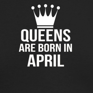 queens are born in april - Men's Long Sleeve T-Shirt by Next Level