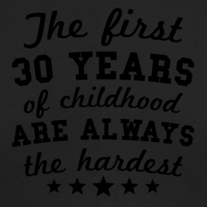 30 Years Of Childhood 30th Birthday - Men's Long Sleeve T-Shirt by Next Level