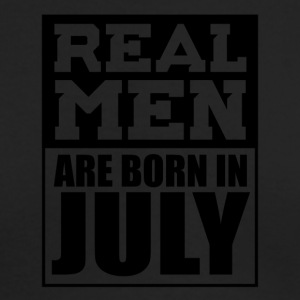 Real Men are Born in July - Men's Long Sleeve T-Shirt by Next Level