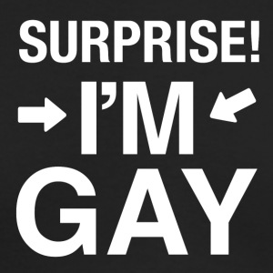 Surprise Im gay | lgbt t-shirt gay t-shirt - Men's Long Sleeve T-Shirt by Next Level