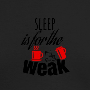 Sleep is for the weak - Men's Long Sleeve T-Shirt by Next Level