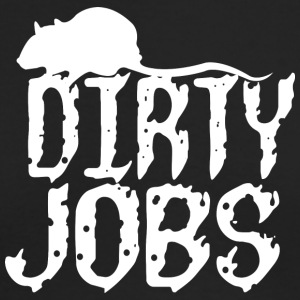 Dirty jobs - Men's Long Sleeve T-Shirt by Next Level