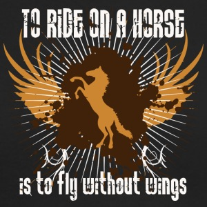 To ride on a horse is to fly without wings - Men's Long Sleeve T-Shirt by Next Level