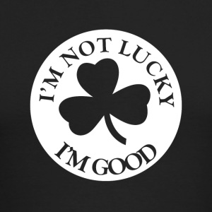I'm Not Lucky I'm Good - Men's Long Sleeve T-Shirt by Next Level
