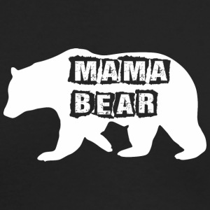 Mama Bear Mothers Day - Men's Long Sleeve T-Shirt by Next Level