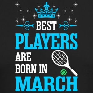 Best Players Are Born In March - Men's Long Sleeve T-Shirt by Next Level