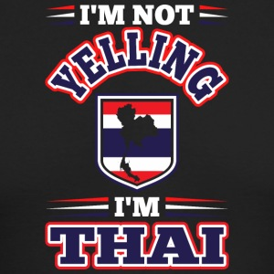 Im Not Yelling Im Thai - Men's Long Sleeve T-Shirt by Next Level