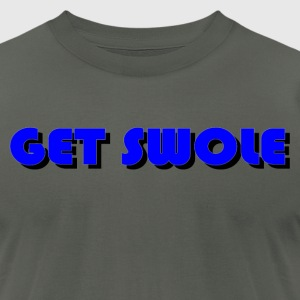GET SWOLE BLUE - Men's T-Shirt by American Apparel
