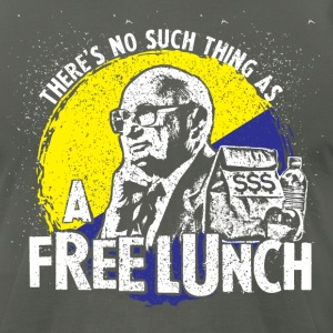 Uncle Milt Friedman - No Free Lunches - Men's T-Shirt by American Apparel