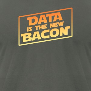 Data Is The New Bacon - Men's T-Shirt by American Apparel