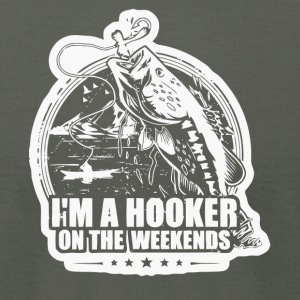 I'm A Hooker On The Weekends Fishing T Shirt - Men's T-Shirt by American Apparel