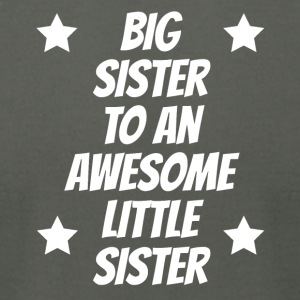 Big Sister To An Awesome Little Sister - Men's T-Shirt by American Apparel