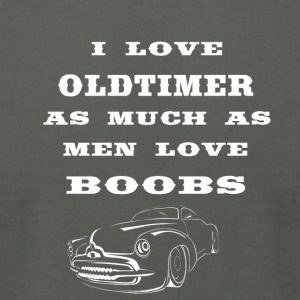 i love oldtimer as much as men love boobs - Men's T-Shirt by American Apparel