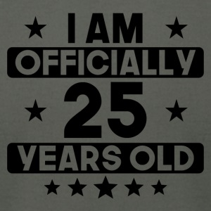 I Am Officially 25 Years Old 25th Birthday - Men's T-Shirt by American Apparel