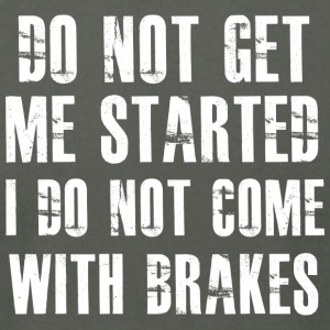 I do not come with brakes - Men's T-Shirt by American Apparel