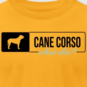 Cane Corso what else - Men's T-Shirt by American Apparel