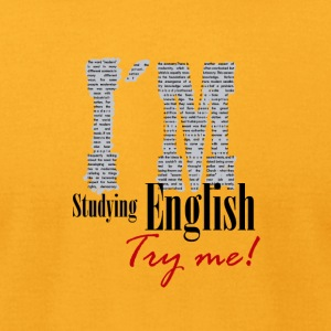 I´m Studying English - Try me 4 - Men's T-Shirt by American Apparel
