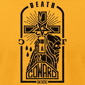 Death is a Coward - Men's T-Shirt by American Apparel