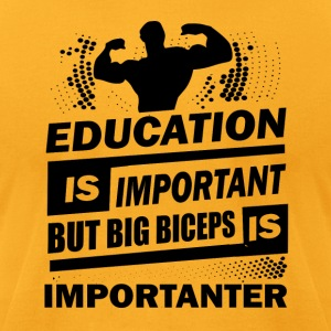 Education is important - Men's T-Shirt by American Apparel
