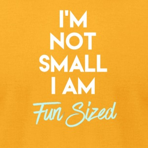 I'm Not Small I'm Fun Sized - Men's T-Shirt by American Apparel