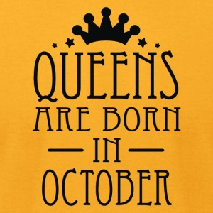 Queens Are Born In October 2 - Men's T-Shirt by American Apparel