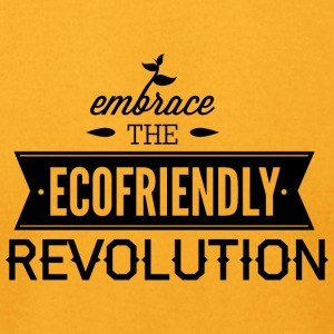 EMBRACE_THE_ECOFRIENDLY - Men's T-Shirt by American Apparel