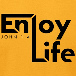 Enjoy Life (Black) - Men's T-Shirt by American Apparel