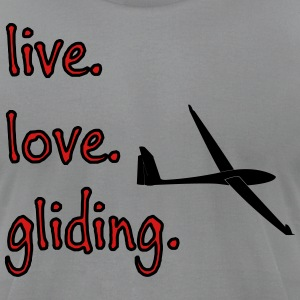 live love gliding - Men's T-Shirt by American Apparel