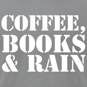 Coffee, Books & Rain - Men's T-Shirt by American Apparel