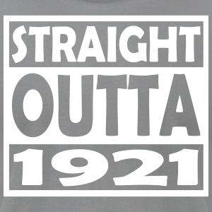 96th Birthday T Shirt Straight Outta 1921 - Men's T-Shirt by American Apparel